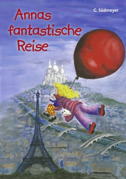 Annas fantastische Reise als Buch