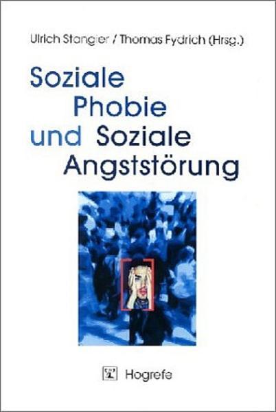 Soziale Phobie und Soziale Angststörung als Buch