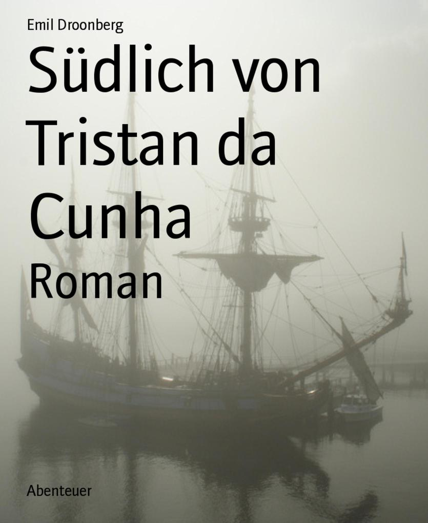 Südlich von Tristan da Cunha als eBook