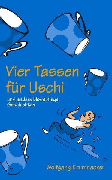 Vier Tassen für Uschi als Buch