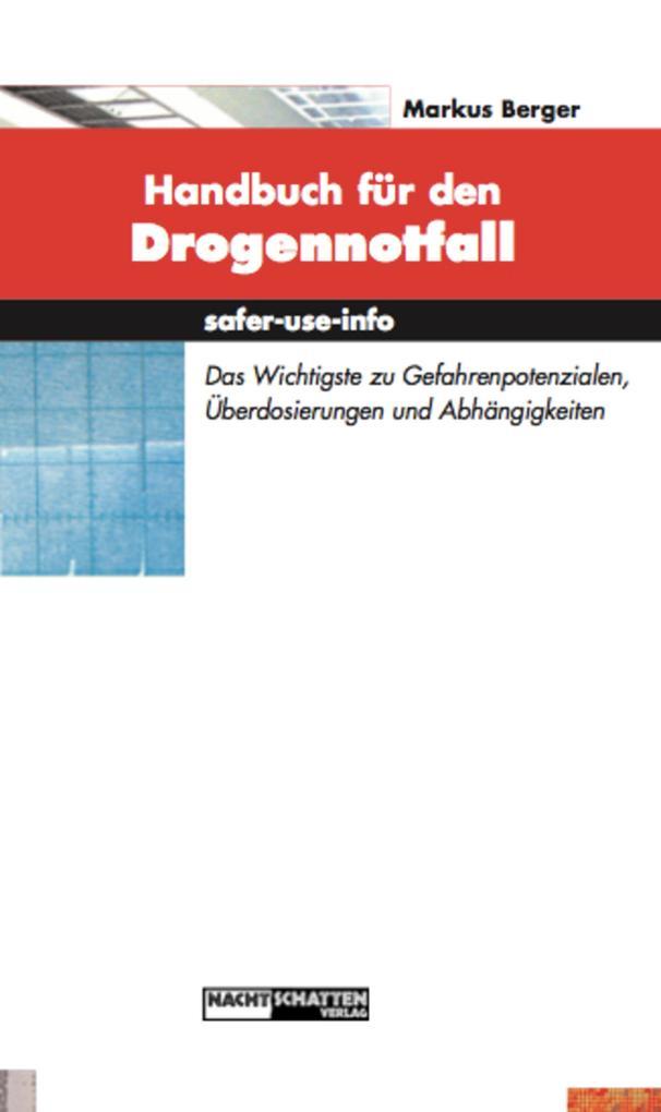 Handbuch für den Drogennotfall als eBook
