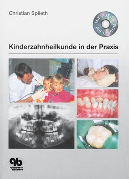 Kinderzahnheilkunde in der Praxis als Buch