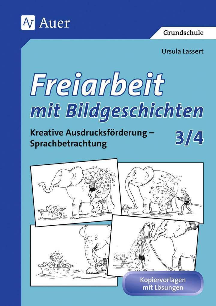 Freiarbeit mit Bildgeschichten 3/4. Druckschrift als Buch