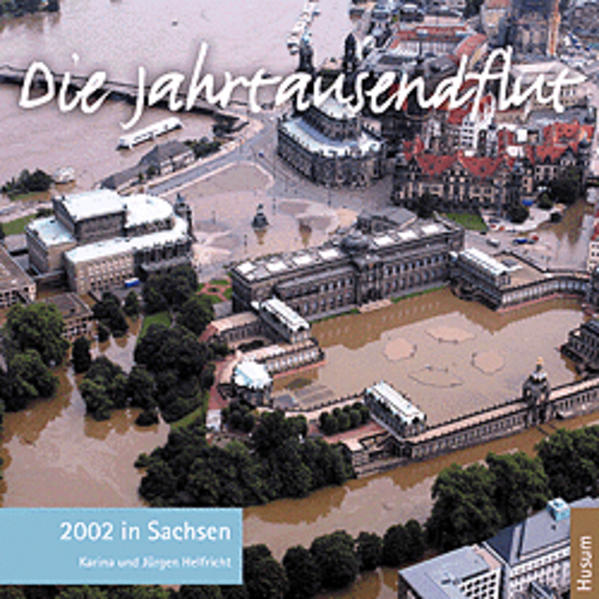 Die Jahrtausendflut 2002 in Sachsen als Buch