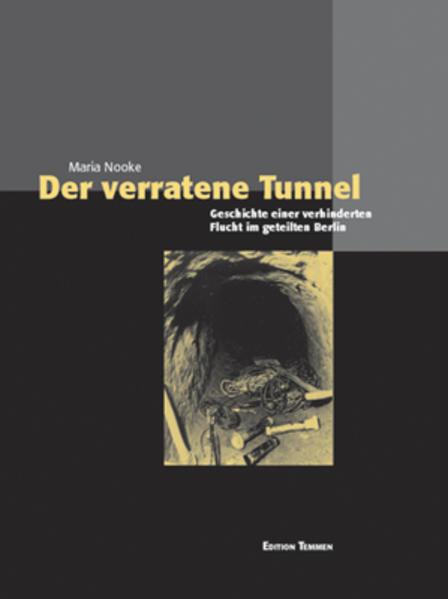 Der verratene Tunnel als Buch