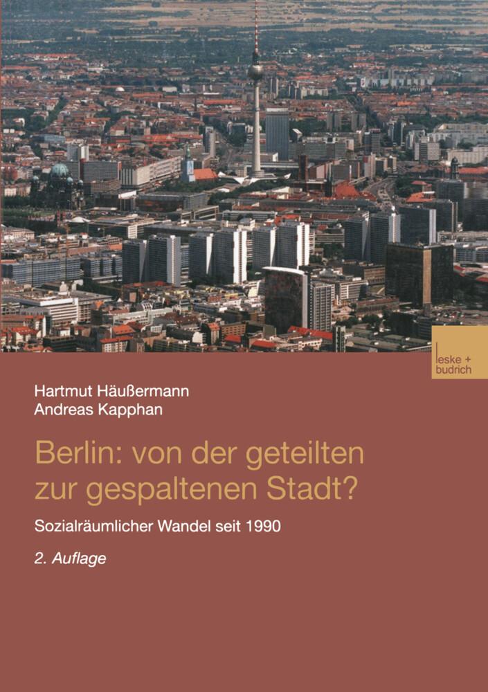 Berlin: Von der geteilten zur gespaltenen Stadt? als Buch