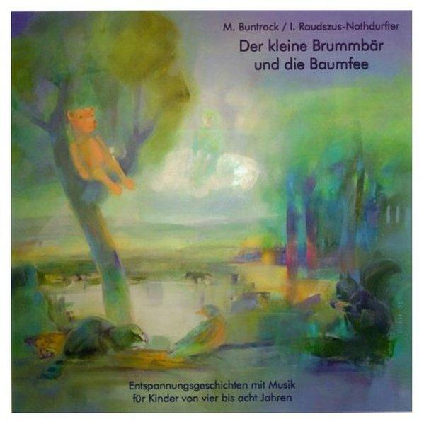 Der kleine Brummbär und die Baumfee. CD als Hörbuch