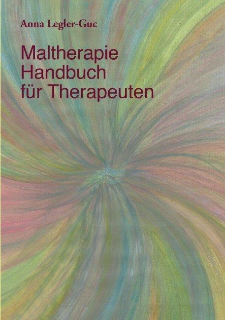 Maltherapie-Handbuch für Therapeuten als Buch