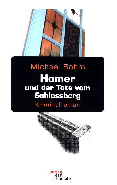 Homer und der Tote vom Schlossberg als Buch