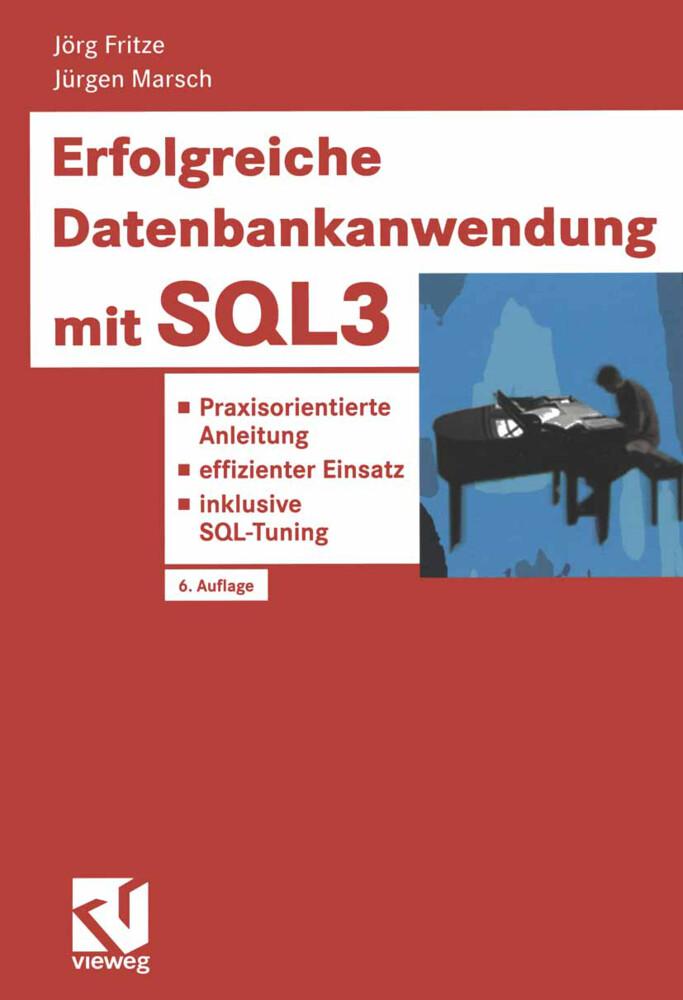 Erfolgreiche Datenbankanwendung mit SQL3 als Buch