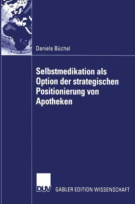 Selbstmedikation als Option der strategischen Positionierung von Apotheken als Buch