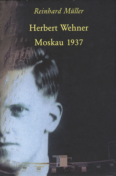 Herbert Wehner - Moskau 1937 als Buch