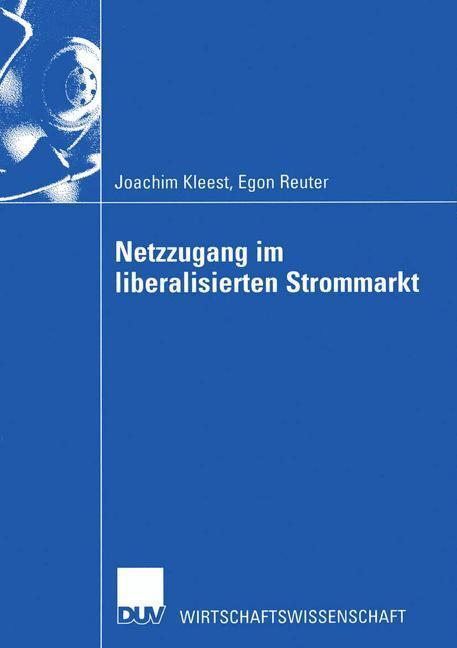 Netzzugang im liberalisierten Strommarkt als Buch