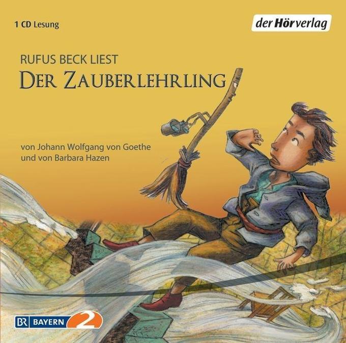 Der Zauberlehrling. CD als Hörbuch