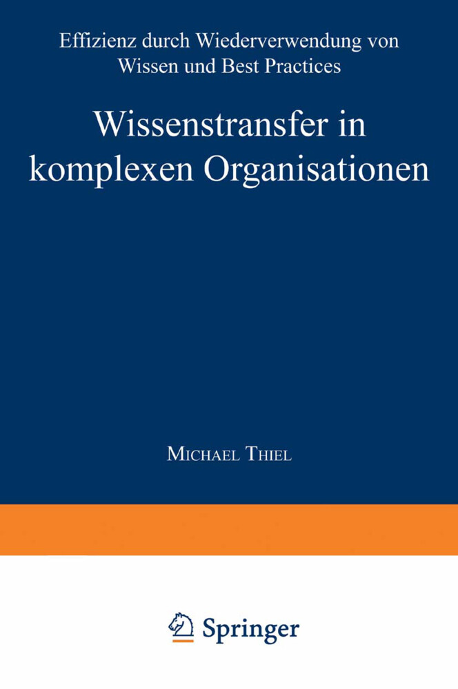 Wissenstransfer in komplexen Organisationen als Buch