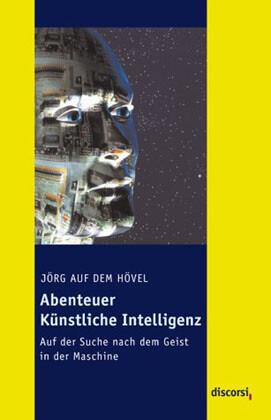 Abenteuer Künstliche Intelligenz als Buch