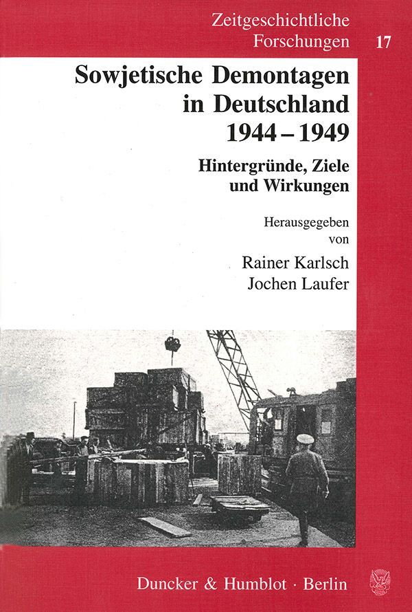 Sowjetische Demontagen in Deutschland 1944 - 1949 als Buch