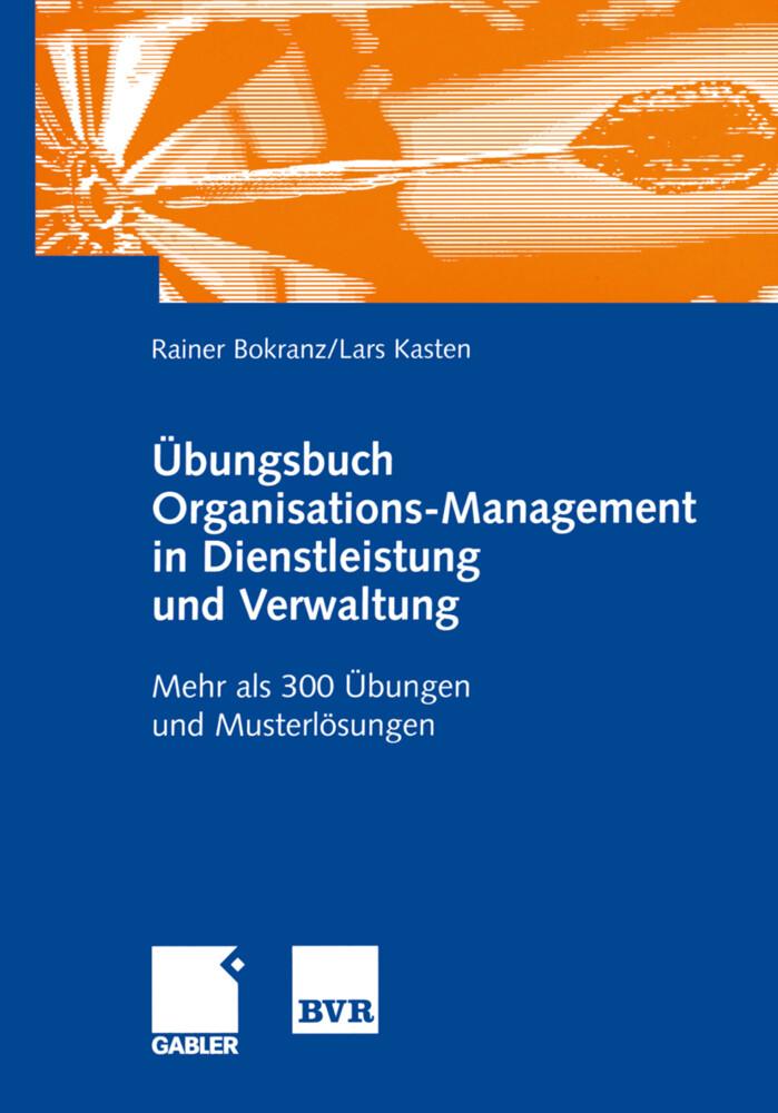 Übungsbuch Organisations-Management in Dienstleistung und Verwaltung als Buch