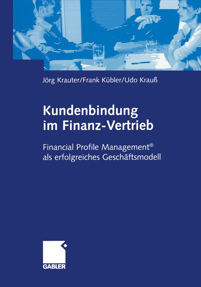 Kundenbindung im Finanz-Vertrieb als Buch