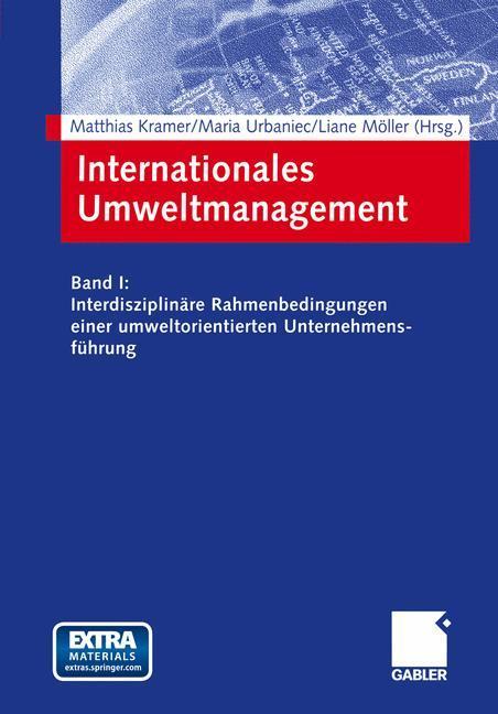 Internationales und interdisziplinäres Umweltmanagement in Zukunftsmärkten 1 als Buch