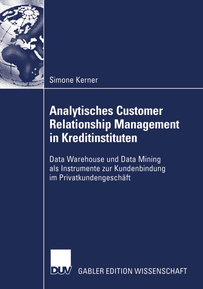 Analytisches Customer Relationship Management in Kreditinstituten als Buch