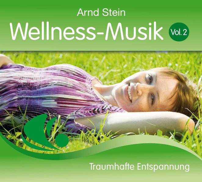 Wellness Musik 2 als Hörbuch