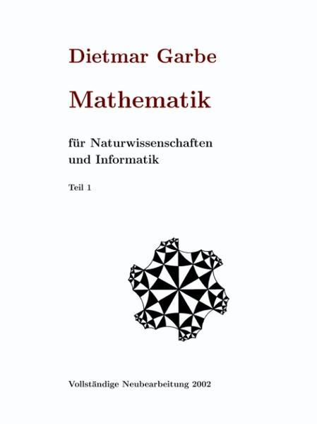 Mathematik für Naturwissenschaften und Informatik Teil I ( HardCover ) als Buch