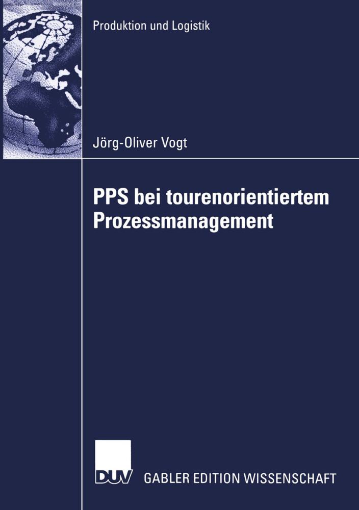 PPS bei tourenorientiertem Prozessmanagement als Buch