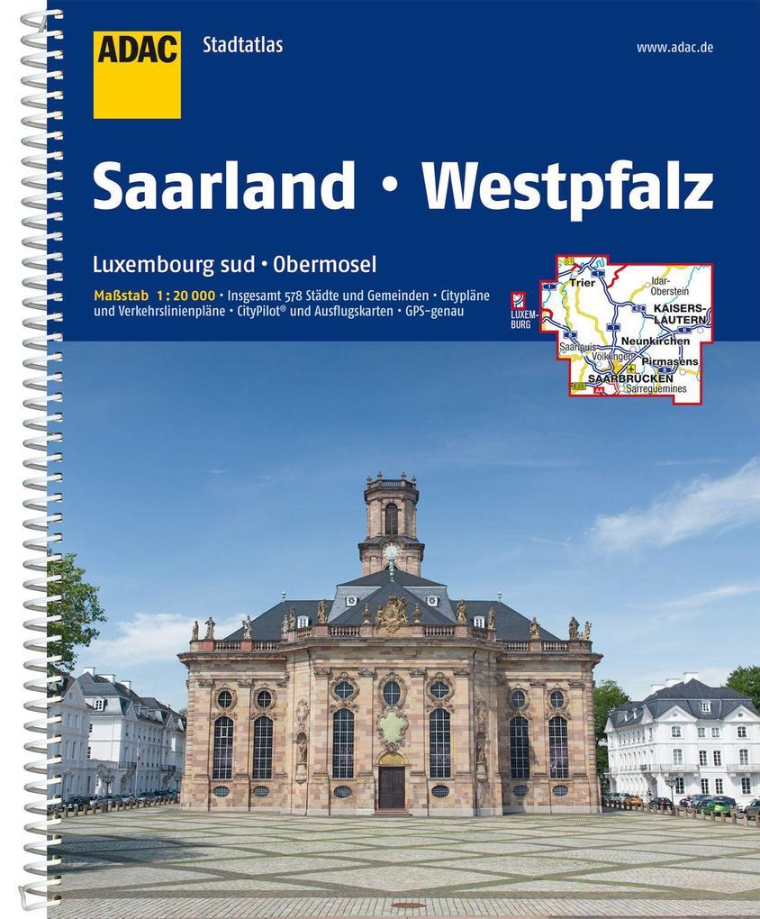 ADAC Stadtatlas Saarland mit Idar-Oberstein, Kaiserslautern, Luxembourg 1: 20 000 als Buch (kartoniert)
