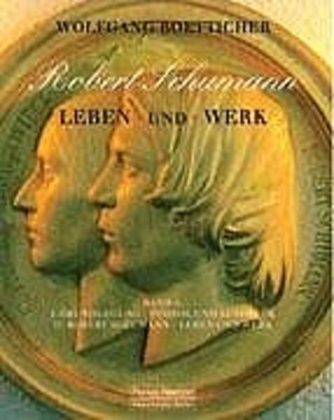 Robert Schumann. Leben und Werk als Buch