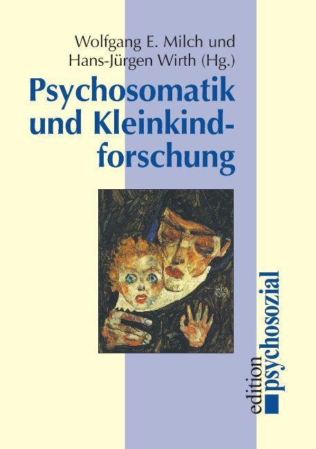 Psychosomatik und Kleinkindforschung als Buch