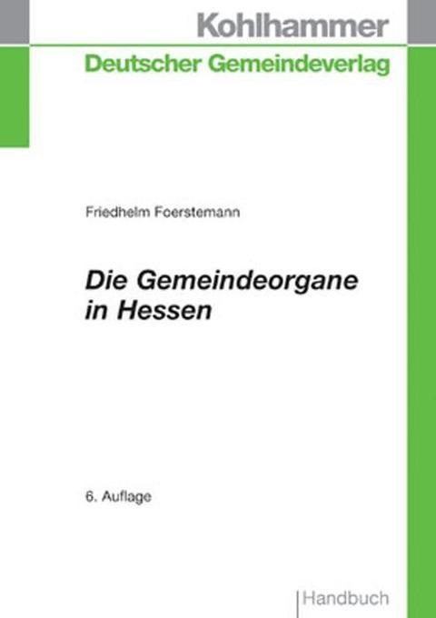 Die Gemeindeorgane in Hessen als Buch
