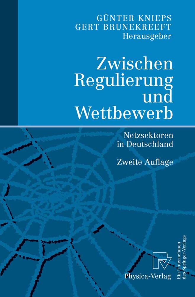 Zwischen Regulierung und Wettbewerb als Buch