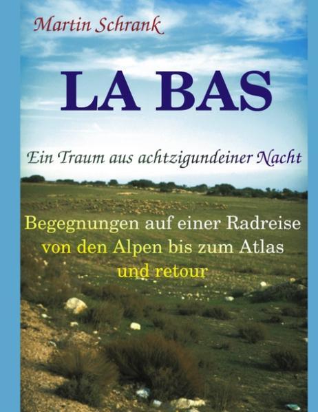 La Ba's - Ein Traum aus achtzigundeiner Nacht als Buch