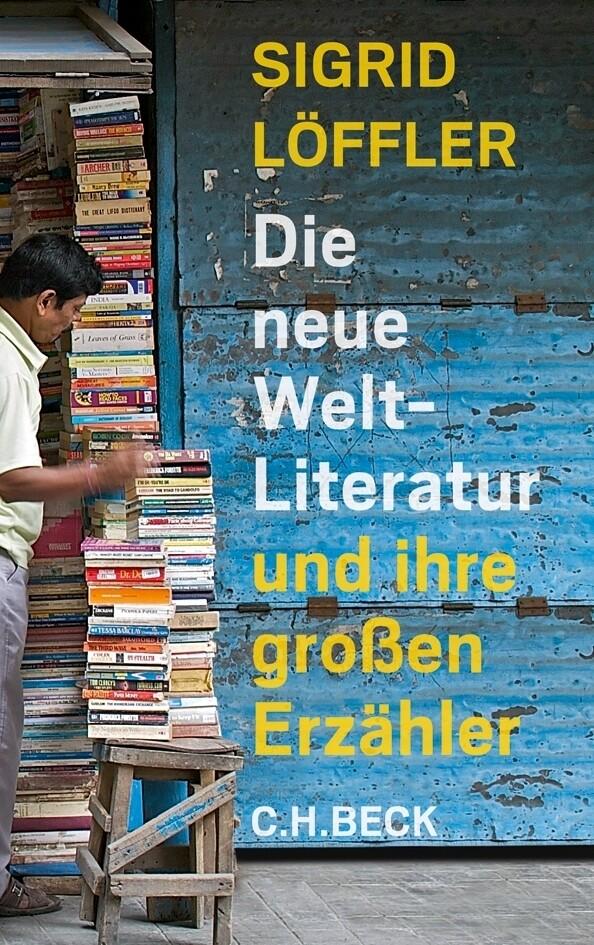 Die neue Weltliteratur als Buch (gebunden)