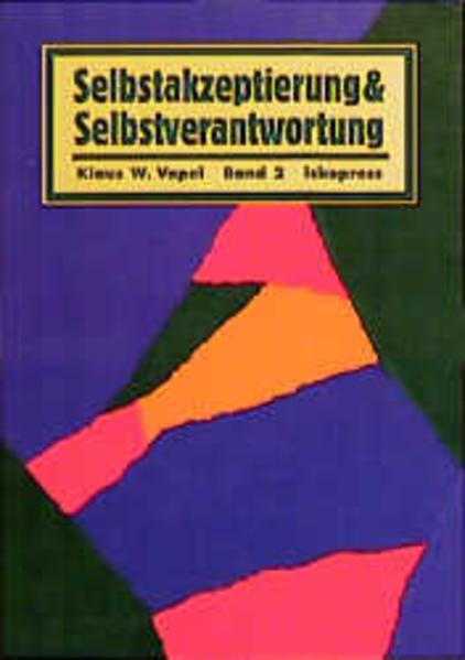 Selbstakzeptierung und Selbstverantwortung 2 als Buch