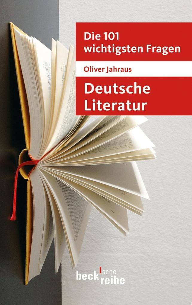 Die 101 wichtigsten Fragen: Deutsche Literatur als eBook