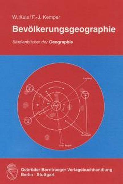 Bevölkerungsgeographie als Buch von Franz-Josef Kemper, Wolfgang Kuls