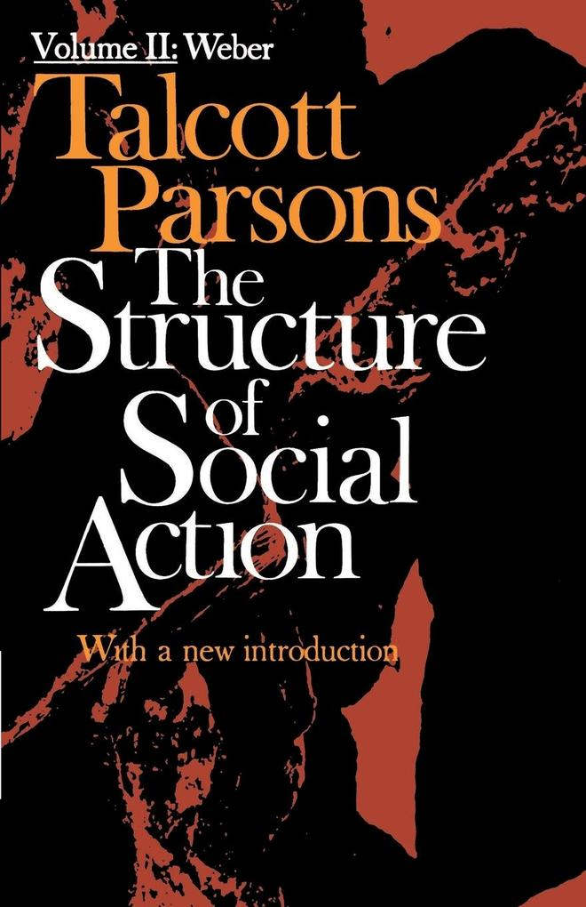 Structure of Social Action Volume II als Buch