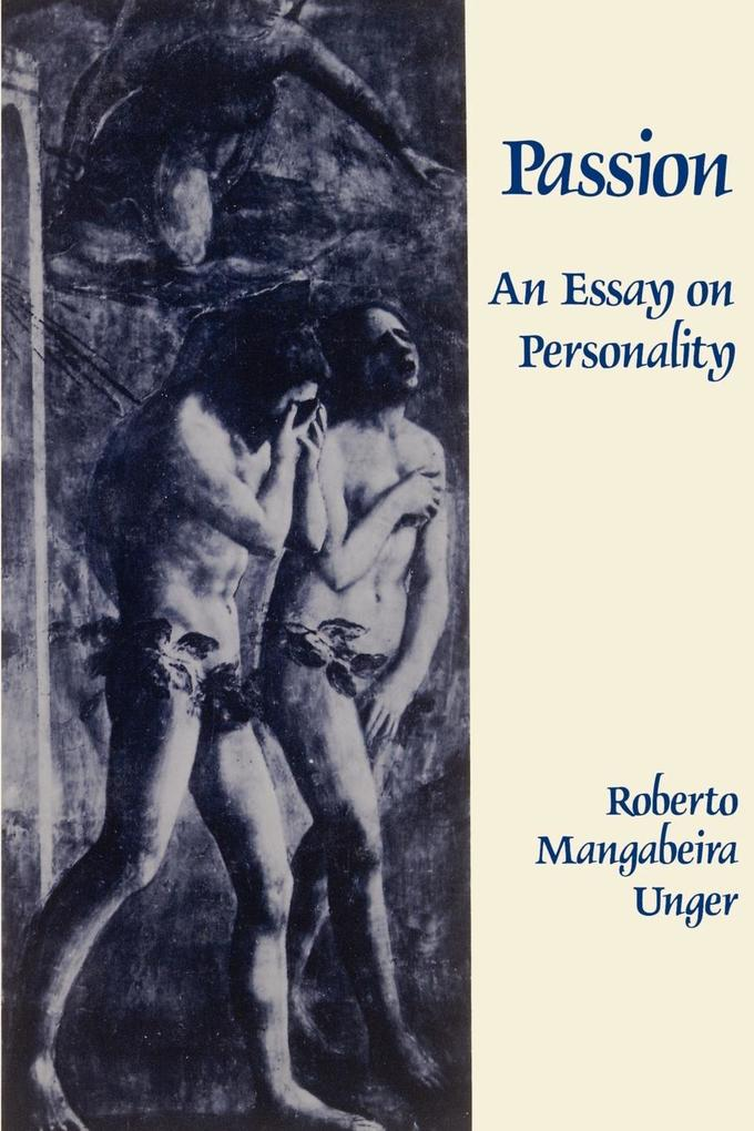Passion: An Essay on Personality als Taschenbuch