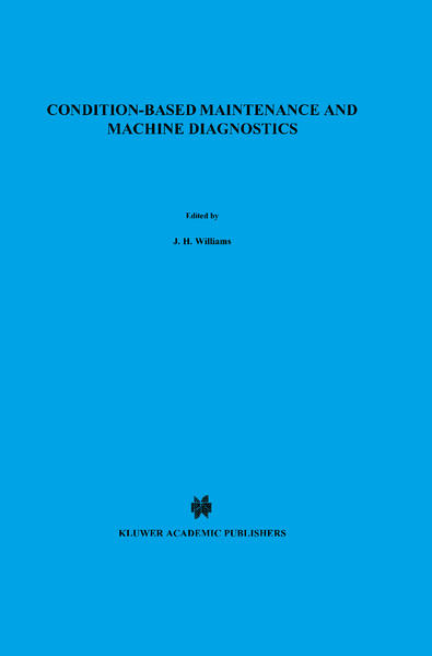 Condition-based Maintenance and Machine Diagnostics als Buch