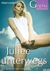 Juliee 3: Unterwegs