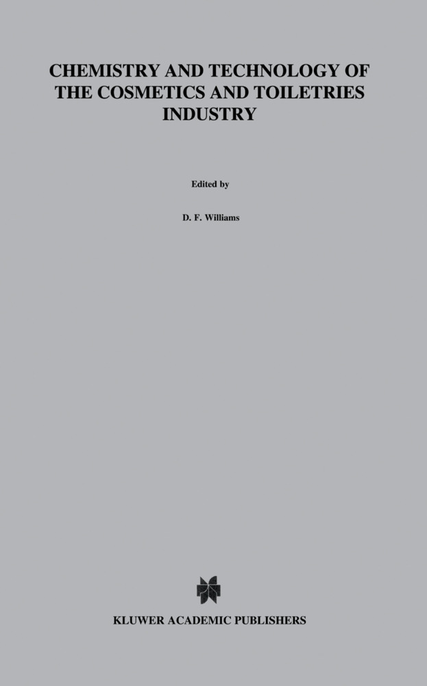 Chemistry and Technology of the Cosmetics and Toiletries Industry als Buch