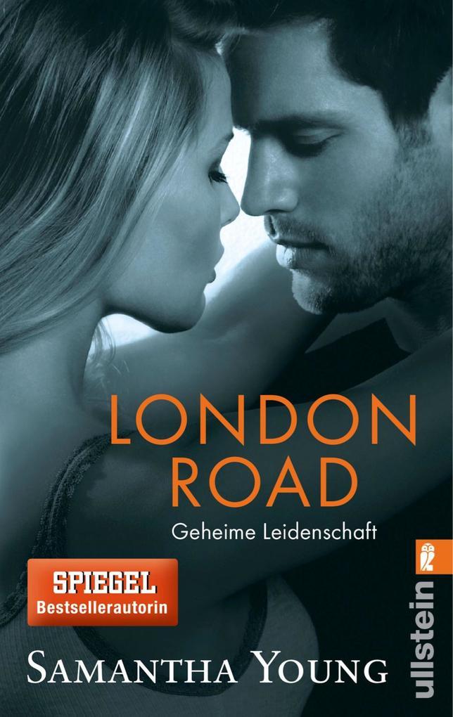 London Road - Geheime Leidenschaft (Deutsche Ausgabe) als eBook