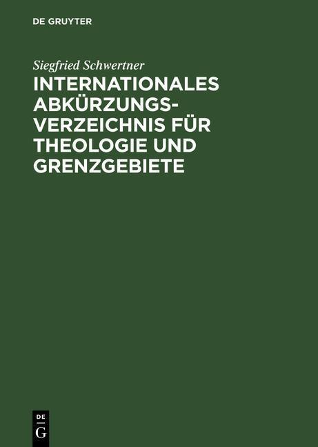 Internationales Abkürzungsverzeichnis für Theologie und Grenzgebiete als eBook
