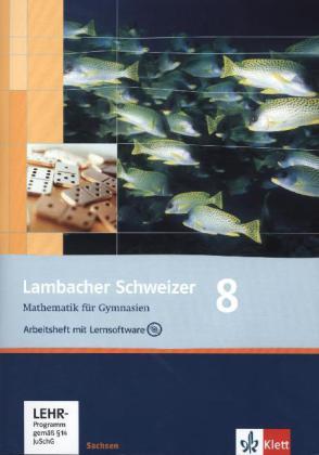 Lambacher Schweizer. 8. Schuljahr. Arbeitsheft plus Lösungsheft und Lernsoftware. Sachsen