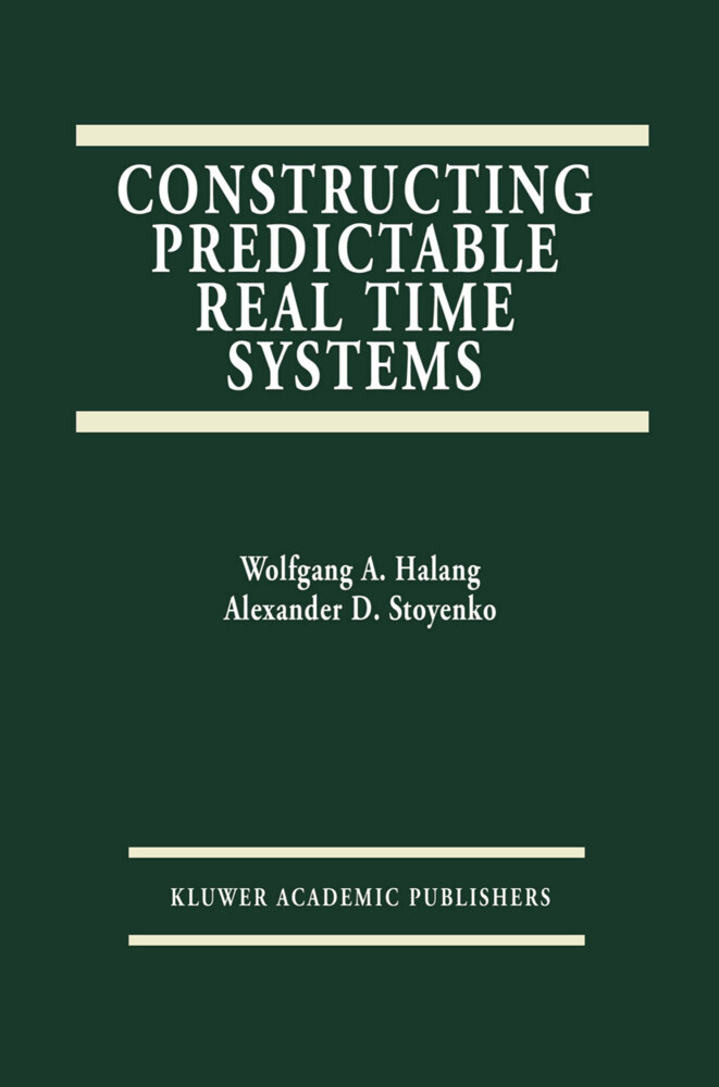 Constructing Predictable Real Time Systems als Buch
