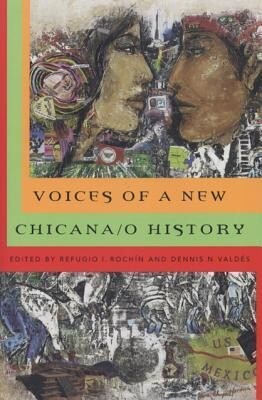 Voices of a New Chicana/O History als Taschenbuch