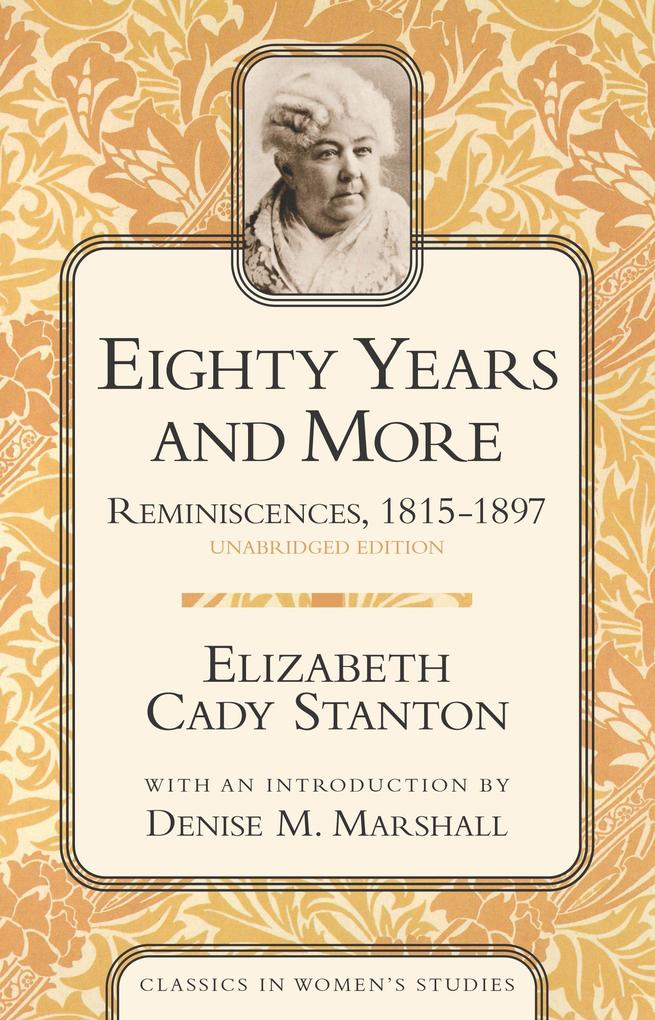 Eighty Years and More: Reminiscences, 1815-1897 als Taschenbuch