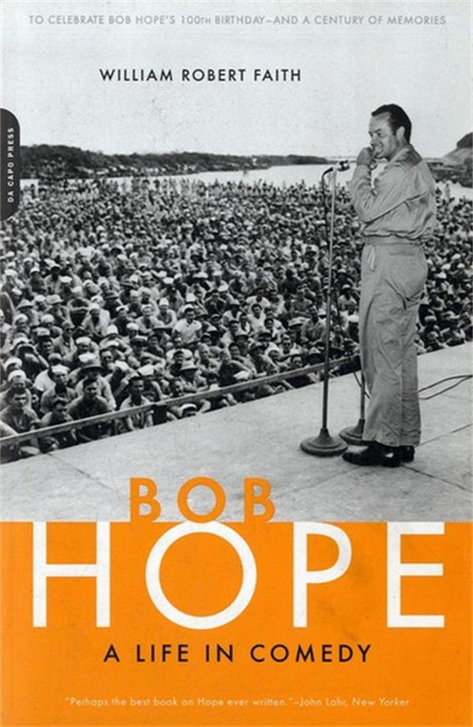 Bob Hope: A Life in Comedy als Taschenbuch